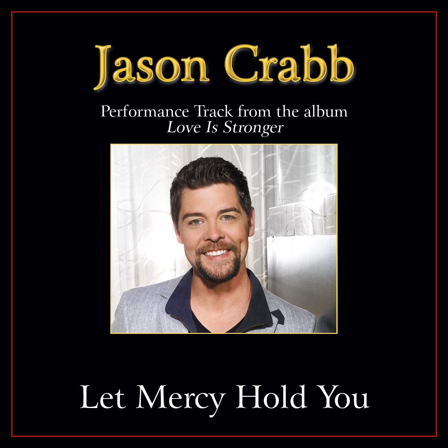 Let Mercy Hold You Performance Tracks - Single