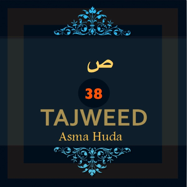 Tajweed-2005-Sad-38