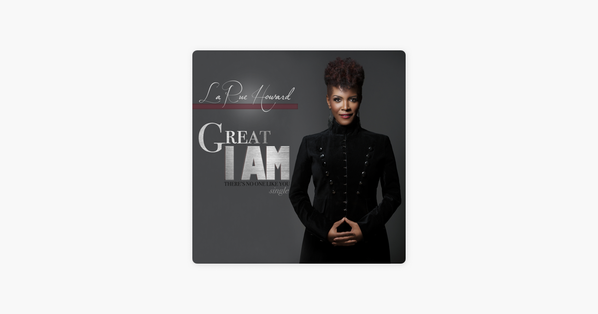 Great I Am / There's No One Like You - Single by LaRue Howard on
