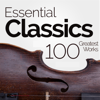 Essential Classics: 100 Greatest Classical Works - Various Artists