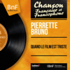 Pierrette Bruno - Quand le film est triste artwork