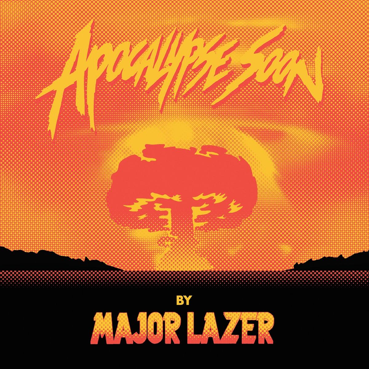 Apocalypse Soon - EP Major Lazer CD cover