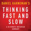 InstaRead Summaries - Thinking, Fast and Slow by Daniel Kahneman - A 30-Minute Summary (Unabridged)  artwork