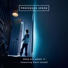 Read All About It (feat. Emeli Sande) by Professor Green