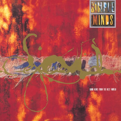 Good News from the Next World (Remastered) - Simple Minds