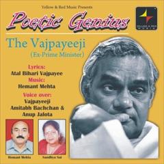 Poetic Genius-The Vajpayeeji (Ex-Prime Minister)