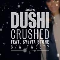 Crushed / Tweety - Single