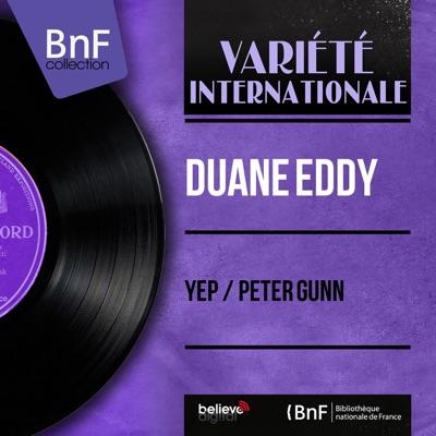 Yep / Peter Gunn (Mono Version) - Single - Duane Eddy