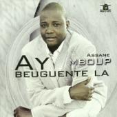 Assane Mboup - Ay beuguenté la