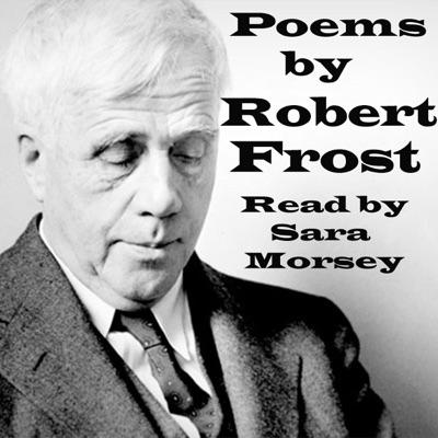 Poems of Robert Frost (Unabridged)