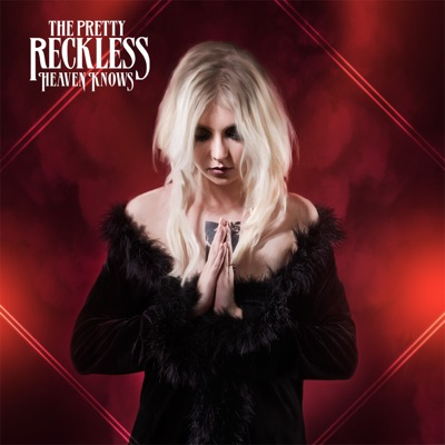 Heaven Knows - Single - The Pretty Reckless