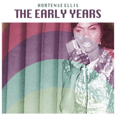 The Early Years - Hortense Ellis