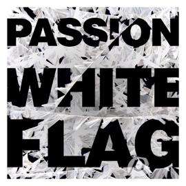 White Flag Feat Chris Tomlin
