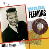 Wade Flemons - My Baby Likes To Rock