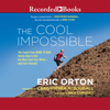 Eric Orton - The Cool Impossible: The Coach from