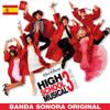 High School Musical 3: Fin de Curso (Banda Sonora Original) - The Cast of High School Musical