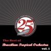 The Best of Brazilian Tropical Orchestra, Vol. 1, Brazilian Tropical Orchestra