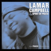 Lamar Campbell & Spirit Of Praise - Closer To You