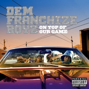 Dem Franchize Boyz featuring Peanut & Charlay - Lean Wit It, Rock Wit It