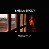 Sheila Brody - Mississippi