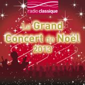 Le Concert de Noël 2013 - avec Radio Classique