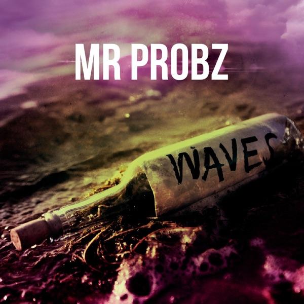 Mr. Probz Waves (Robin Schulz Radio )