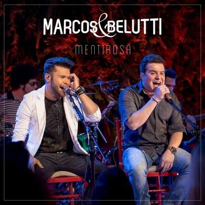 Mentirosa (Single) - Marcos e Belutti