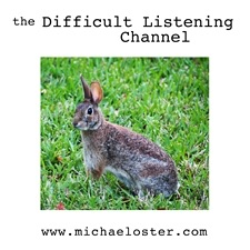 the Difficult Listening Channel