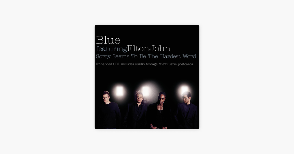 Sorry Seems to Be the Hardest Word - EP by Blue & Elton John