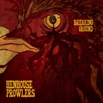 Henhouse Prowlers - Why Is the Night So Long?