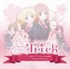 アニメ「桜Trick」OPテーマ『Won(*3*)Chu KissMe!』/EDテーマ『Kiss(and)Love』 - EP