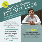 It's Not Luck: Marketing, Production, And the Theory of Constraints (Unabridged)