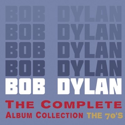 The Complete Album Collection: The 70's - Bob Dylan