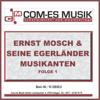 Ernst Mosch & seine Original Egerländer Musikanten, Folge 2 - Ernst Mosch & Egerländer Musikanten