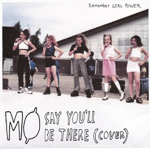 Say You'll Be There - Single Mp3 Download