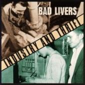 Bad Livers - Lumpy, Beanpole & Dirt