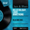 Billie and Louis (Mono Version) - EP, Billie Holiday & Louis Armstrong
