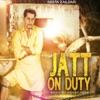 Jatt on Duty Single