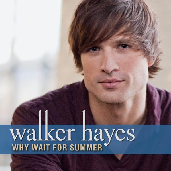 Why Wait for Summer - Single