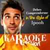 Ameritz Spanish Karaoke - Debes Comprenderme (In the Style of Ipooh) [Karaoke Version] ilustración