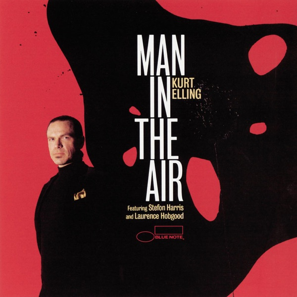 Kurt Elling - In The Winelight