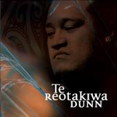 Te Reotakiwa Dunn - He Taonga Whakahi