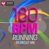 180 BPM Running Workout Mix (60 Min Non-Stop Running Mix [180 BPM]), Power Music Workout