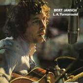 Bert Jansch - Fresh As A Sweet Sunday Morning
