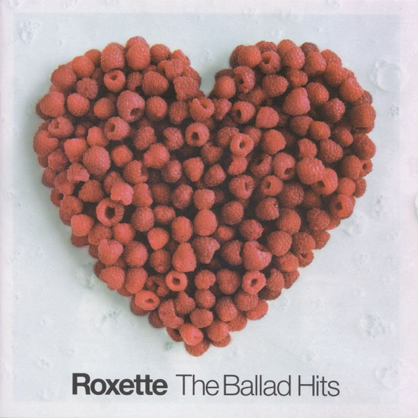 Roxette - The Ballad Hits
