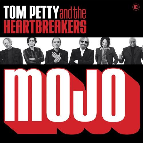 Tom Petty & The Heartbreakers - Mojo (Bonus Track Version)