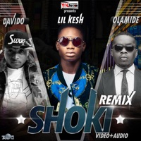Lil Kesh - Shoki Remix (feat. Olamide & DaVido) - Single