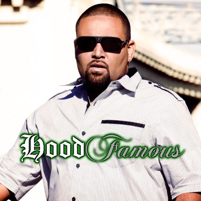 Hood Famous (Edited) [feat. J. Holiday] - Single MP3 Download
