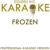Frozen (In the Style of Madonna) [Karaoke Version]