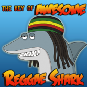 Shark Reggae-The Key of Awesome